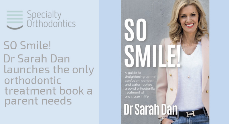 SO Smile: Dr Sarah Dan launches the only orthodontic treatment book a parent needs to survive braces